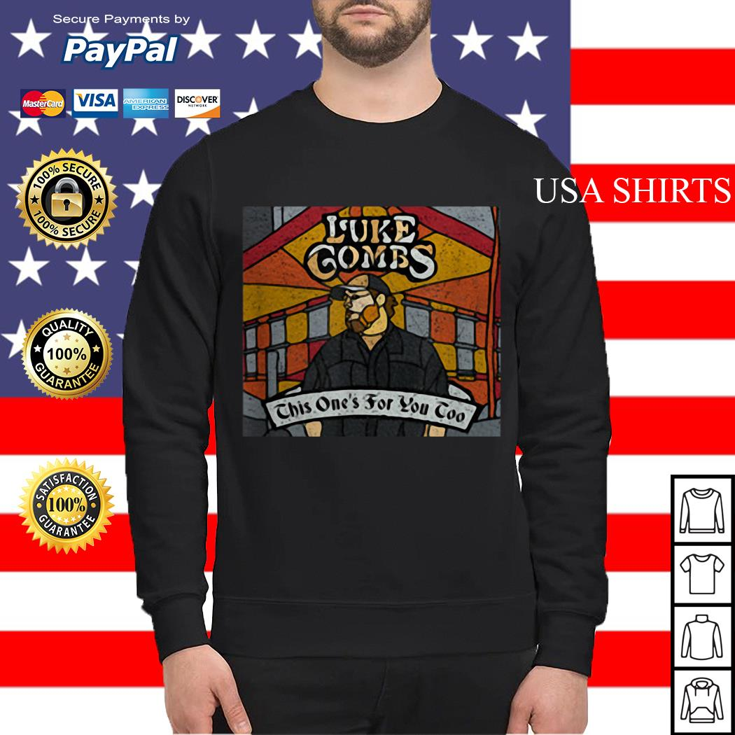 Luke combs this one's for you too Sweater