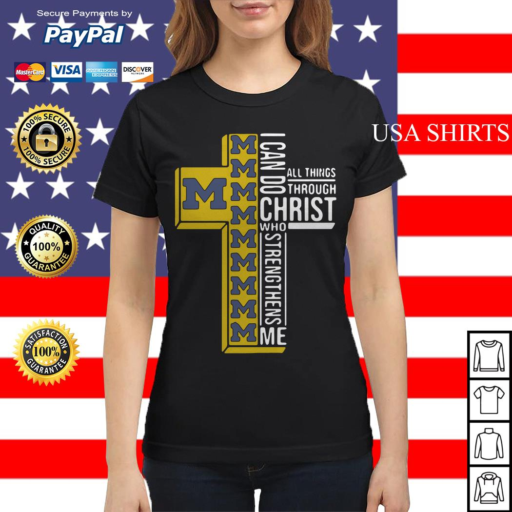 Michigan Wolverines I can do all things through Christ who strengthens me Ladies tee