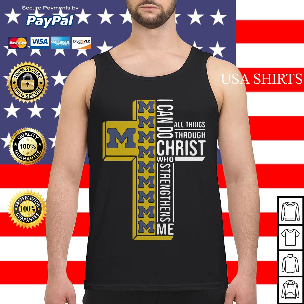Michigan Wolverines I can do all things through Christ who strengthens me Tank top