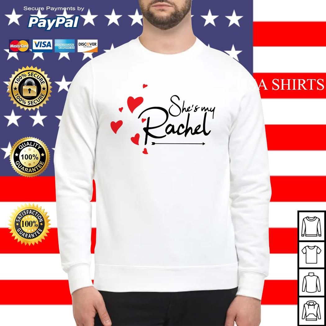Official She's my Rachel Sweater