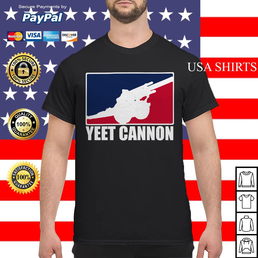 Official Yeet cannon shirt