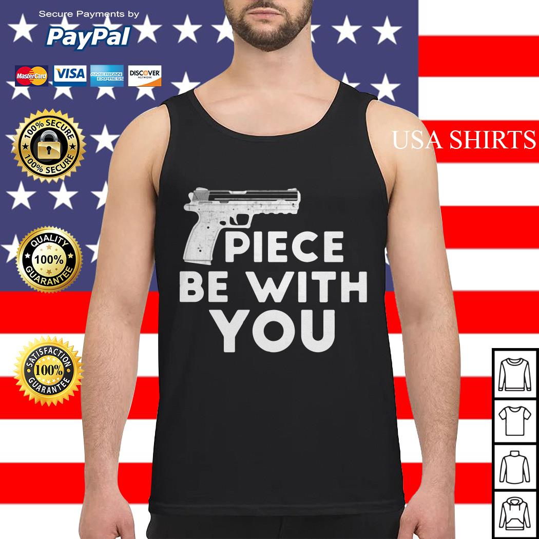 Piece be with you gun distressed Tank top