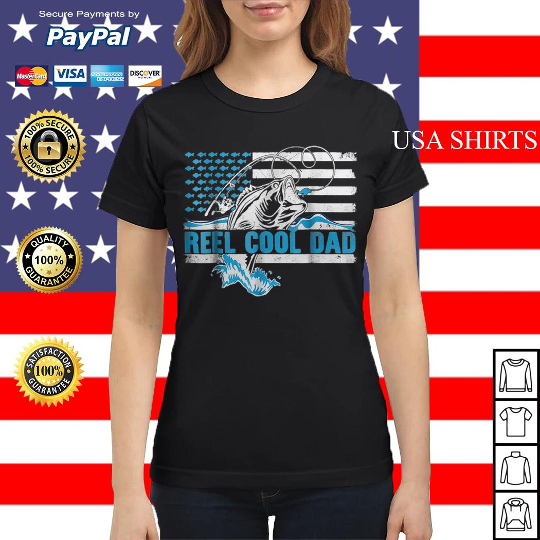 Reel Cool Dad Father day America Flag Ladies tee