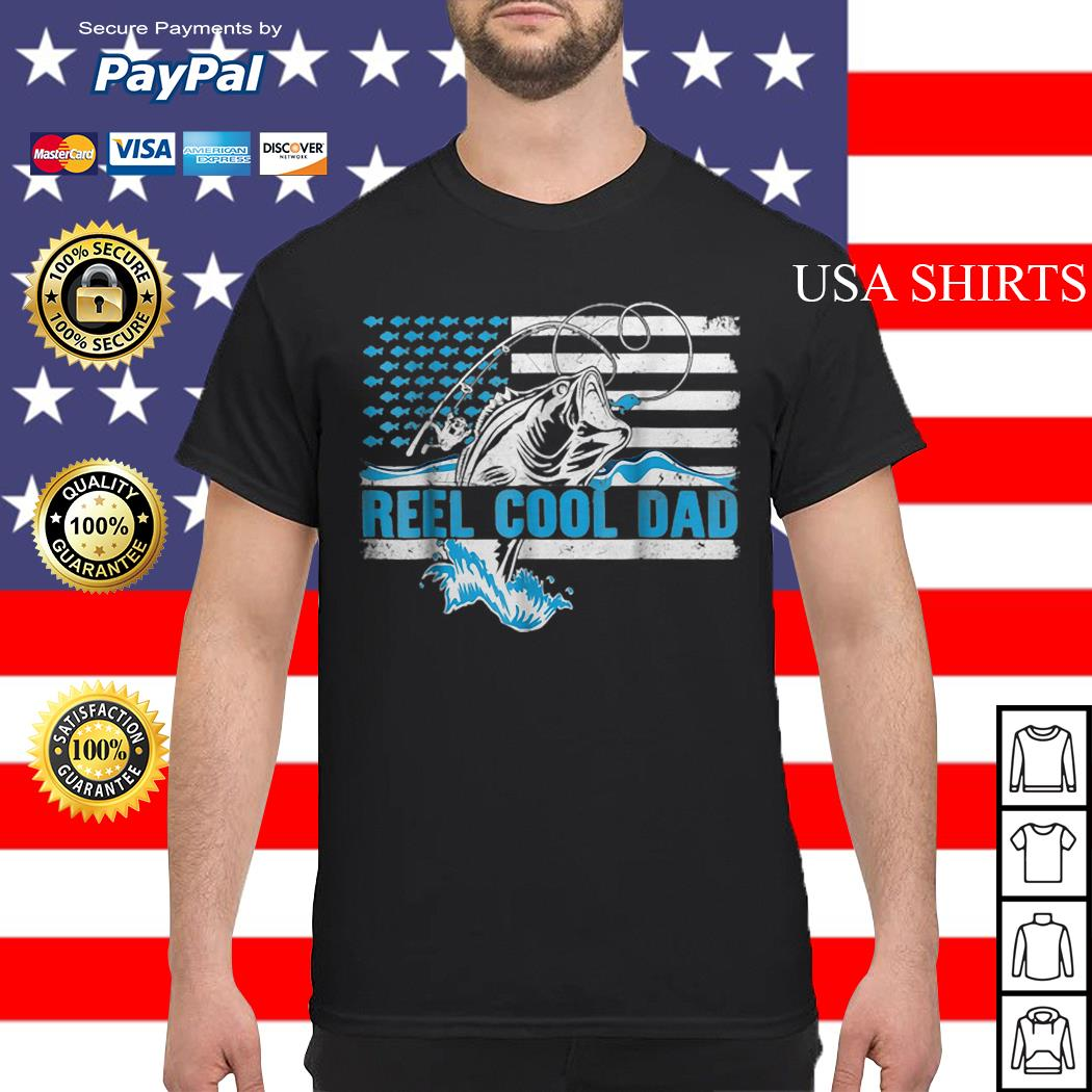 Reel Cool Dad Father day America Flag shirt