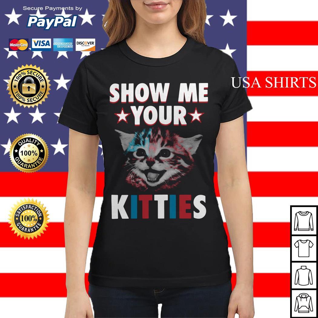 Show me your kitties Ladies tee