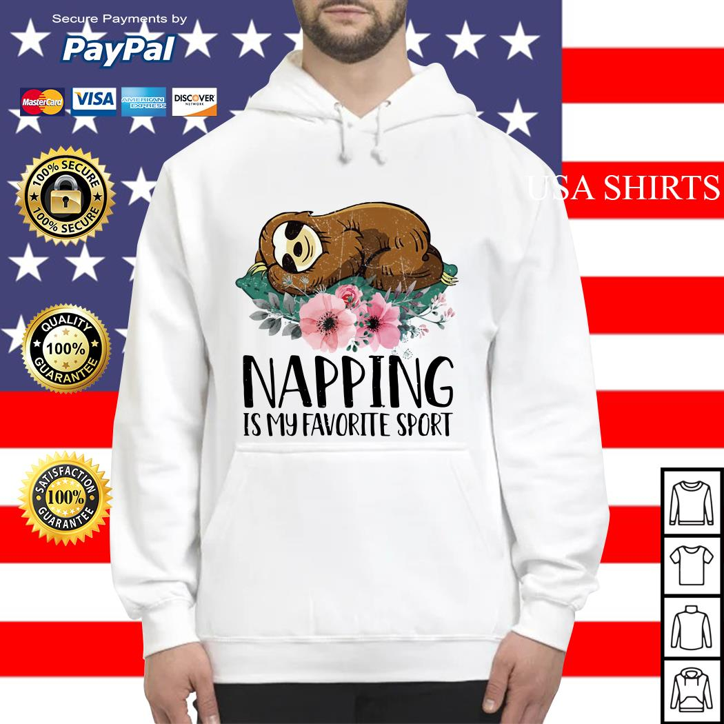 Sloth Napping is my favorite sport Hoodie