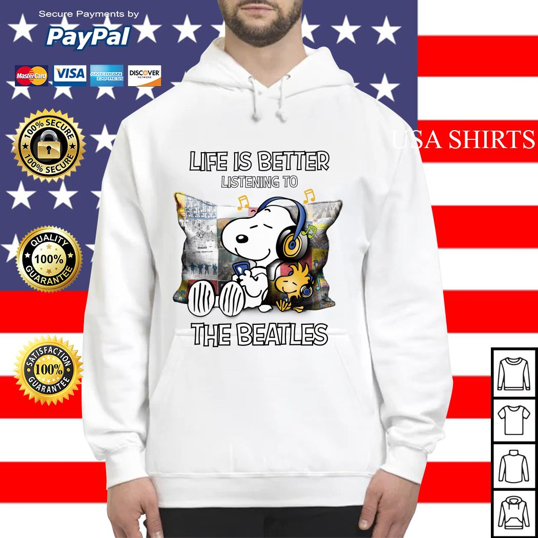 Snoopy and Woodstock life is better listening to the Beatles Hoodie