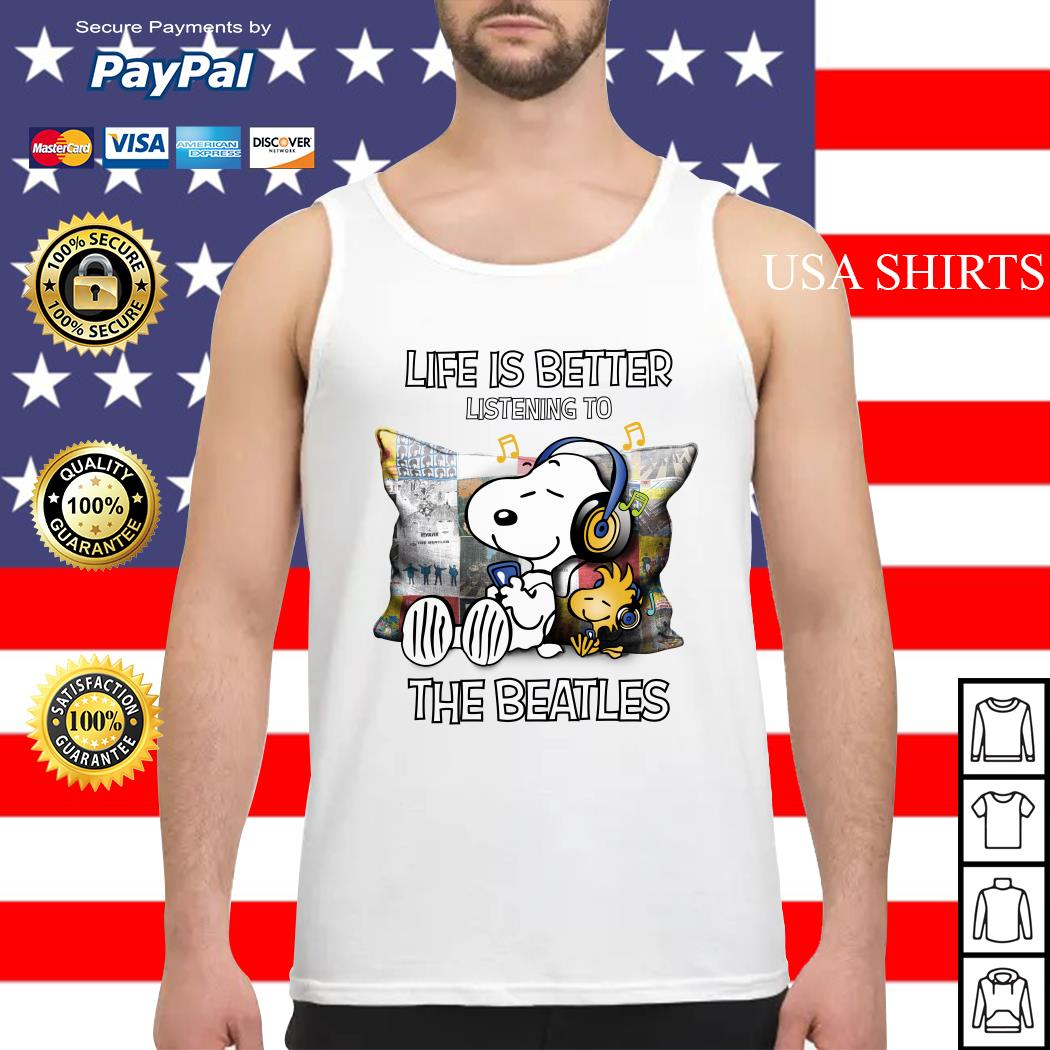 Snoopy and Woodstock life is better listening to the Beatles Tank top