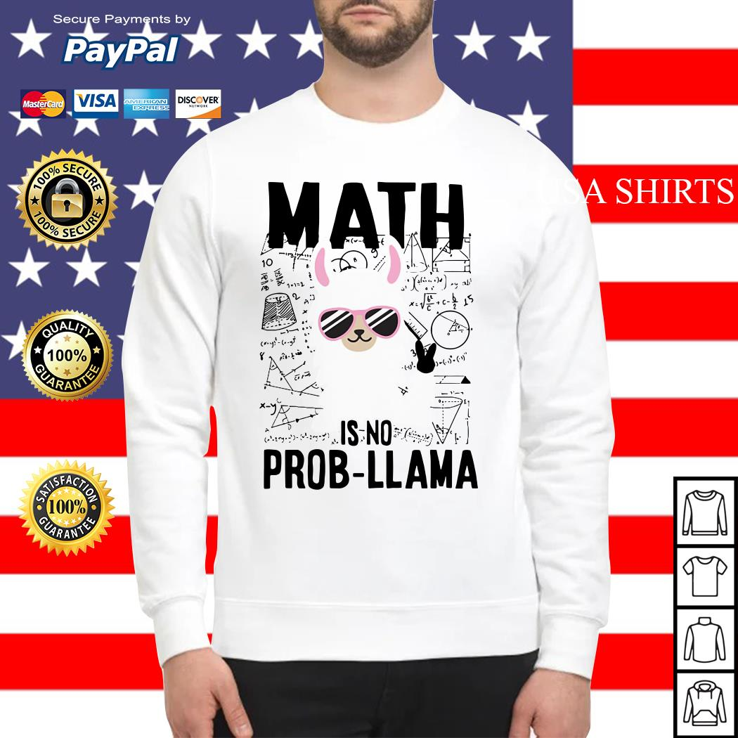 Teachers day Math is no prob Llama Sweater