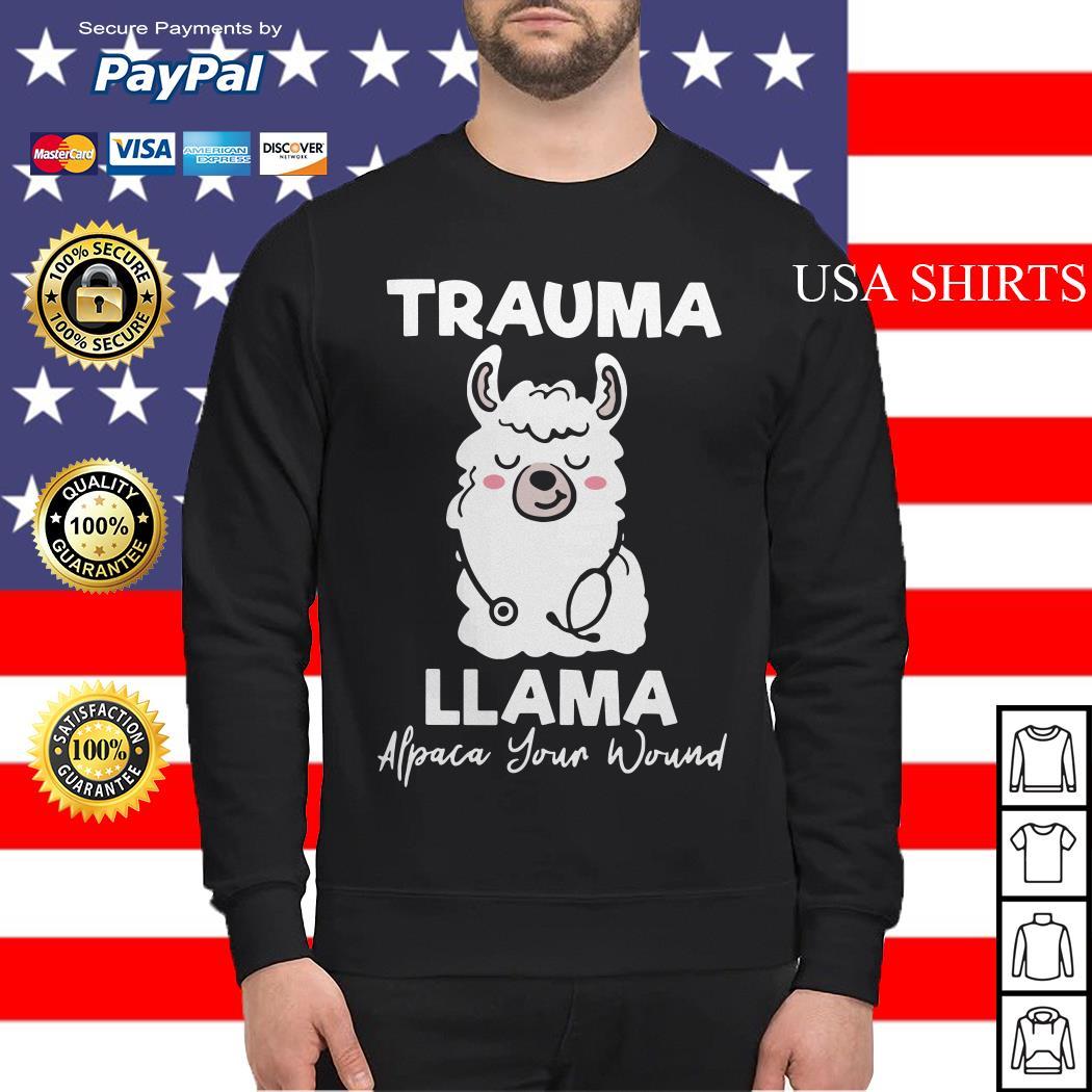 Trauma llama alpaca your wound sweater