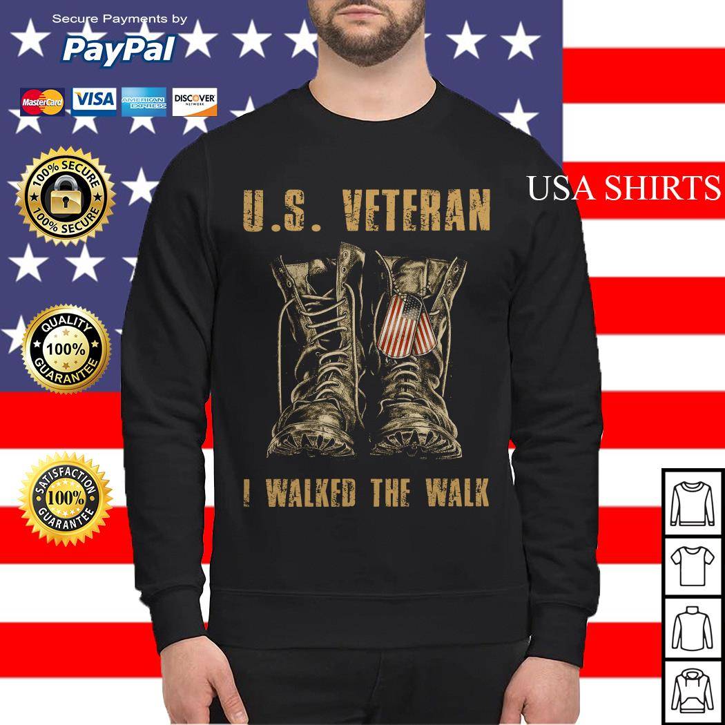 U.S. Veteran I walked the walk Sweater