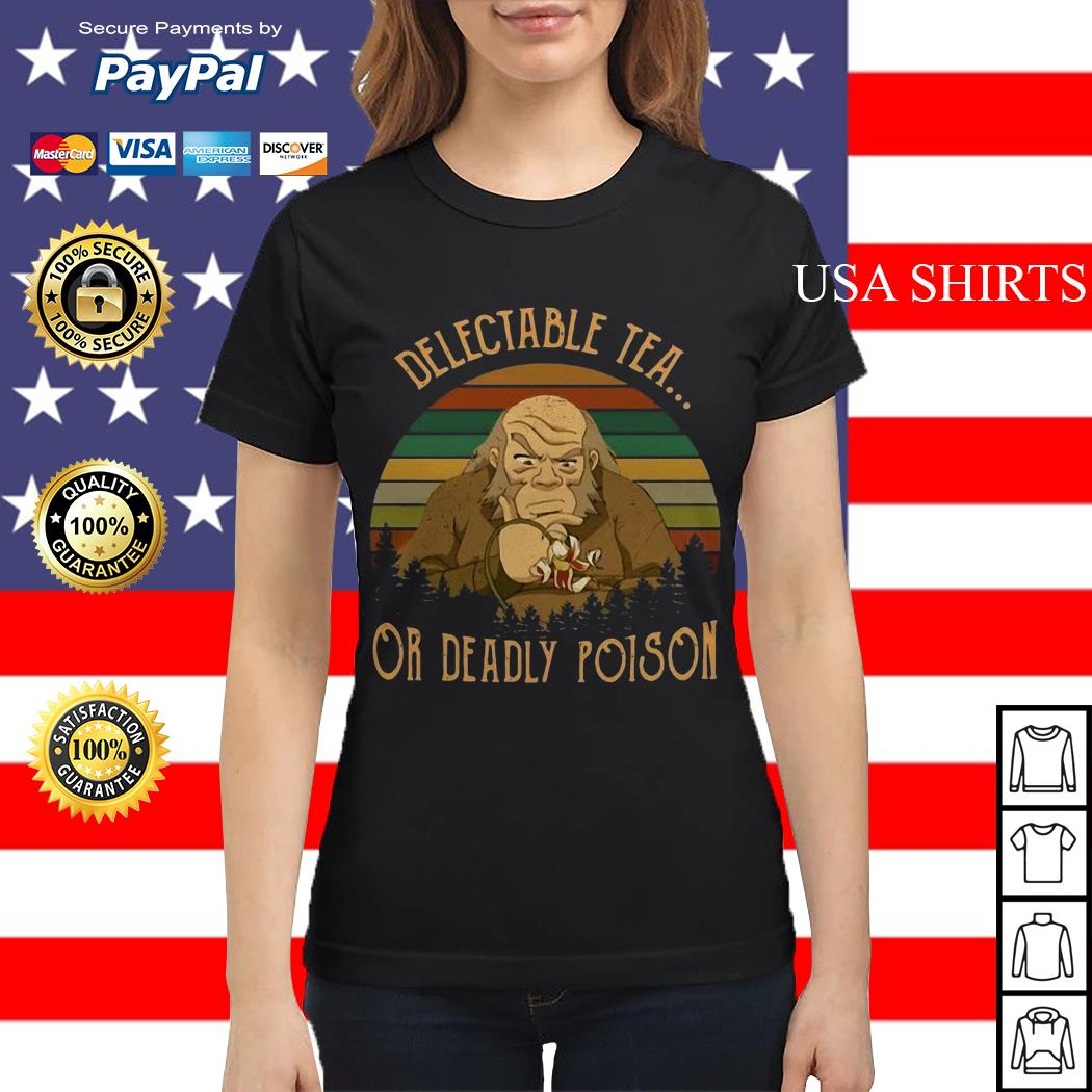 Uncle Iroh Delectable Tea Or Deadly Poison vintage Ladies tee
