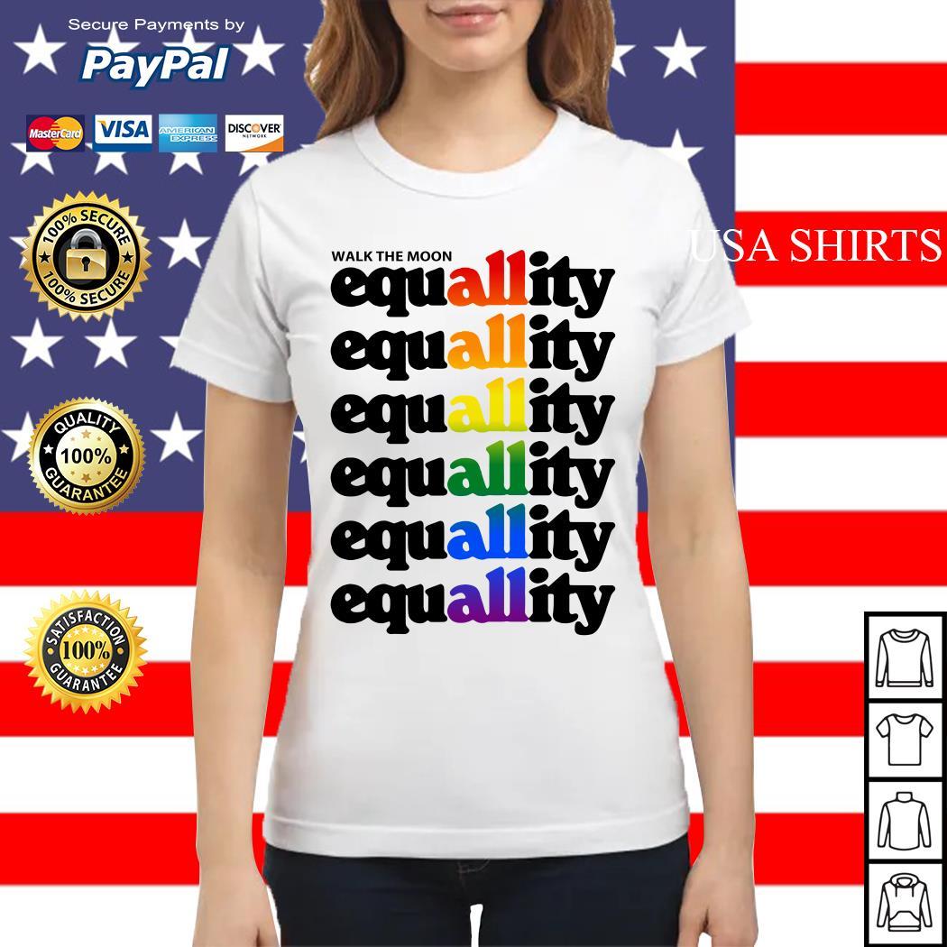 Walk the moon equality LGBT Ladies tee
