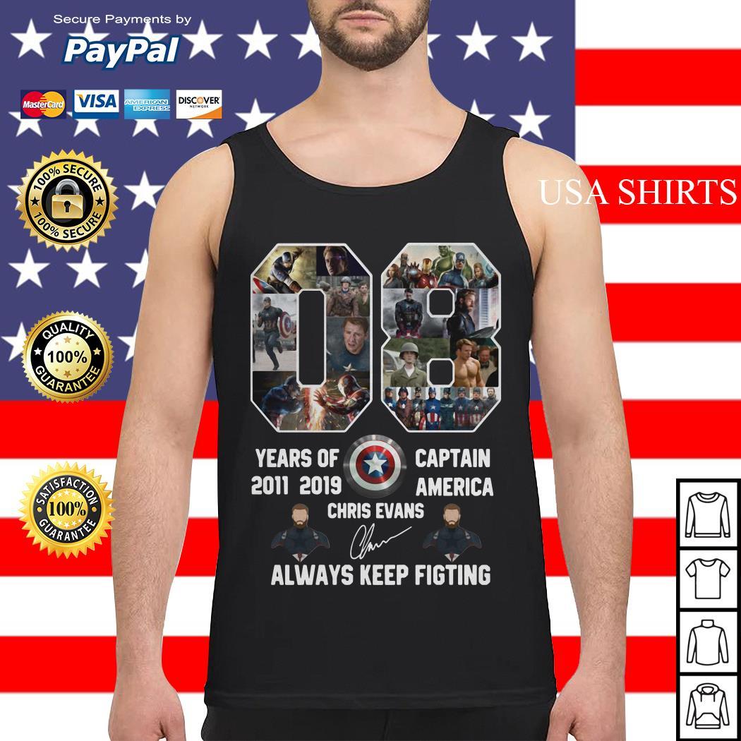 08 years of 2011 2019 Captain America Chris Evans always keep fighting Tank top
