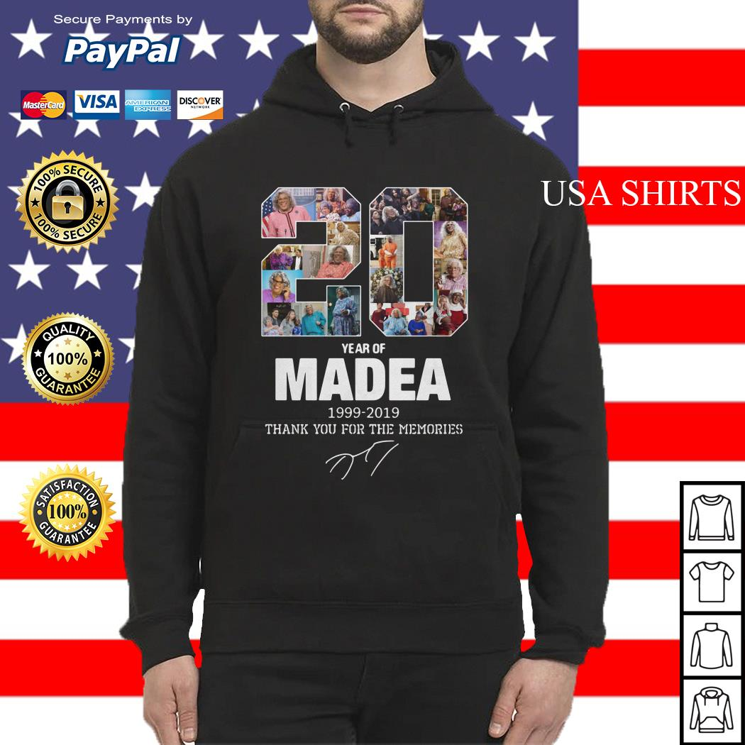 20 years of Madea Thank you for memories Hoodie