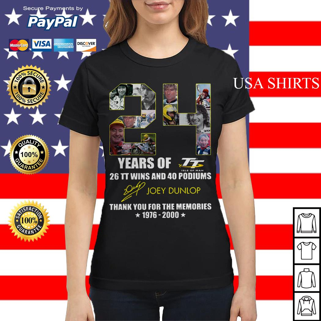 24 years of 26 TT wins and 40 podiums thank you for the memories 1976 2000 Ladies tee