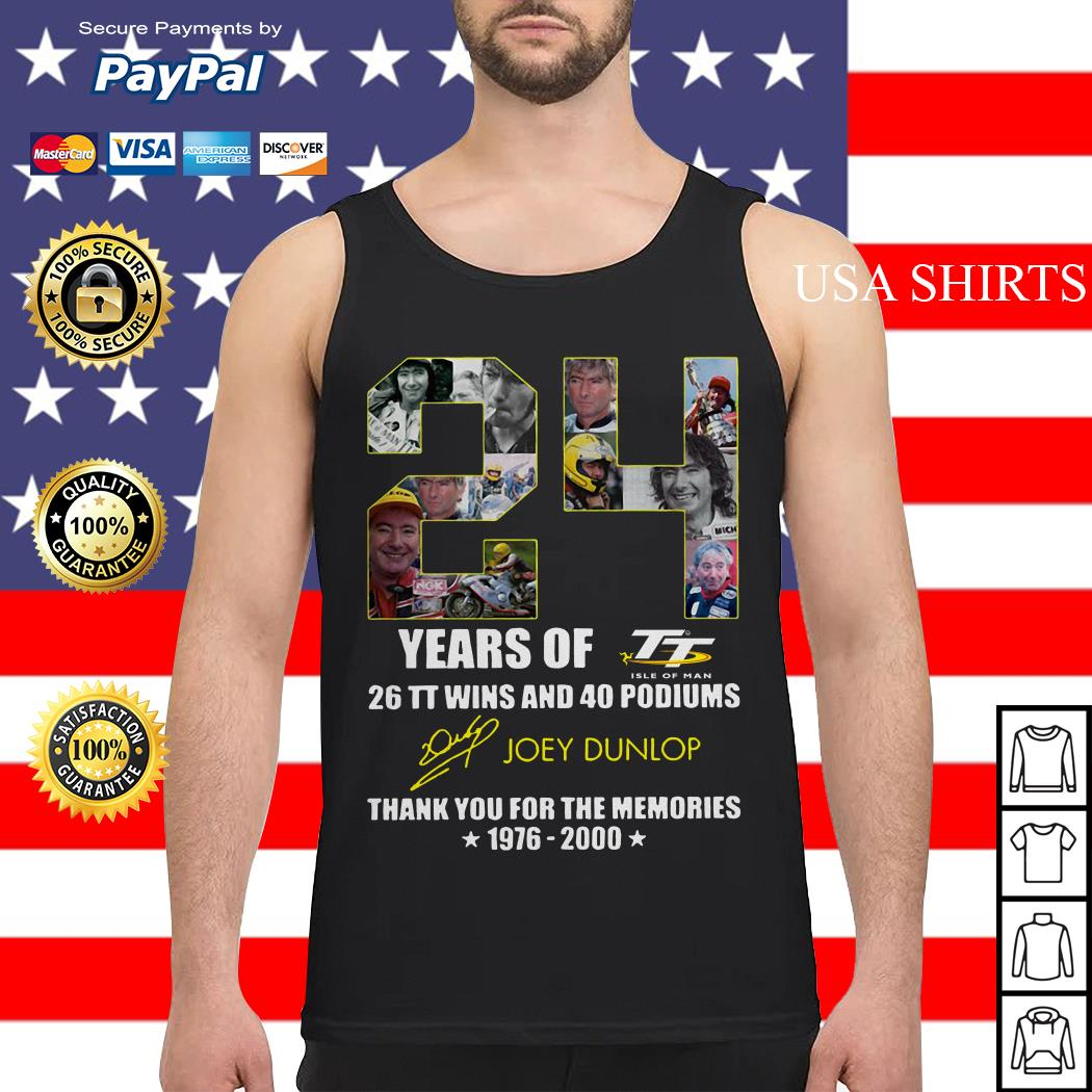24 years of 26 TT wins and 40 podiums thank you for the memories 1976 2000 Tank top