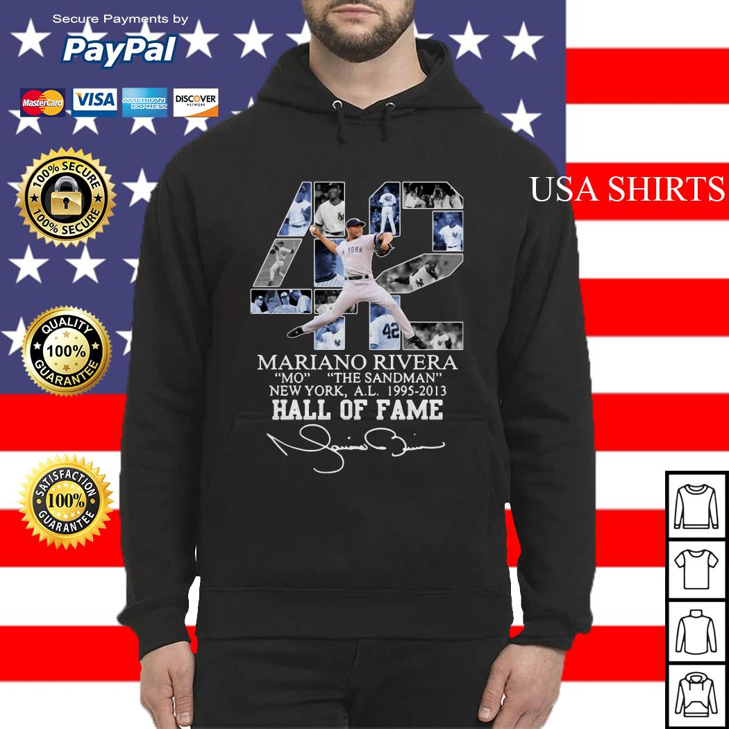 42 Mariano Rivera Mo the Sandman New York a.l 1995 2013 Hall of fame Hoodie