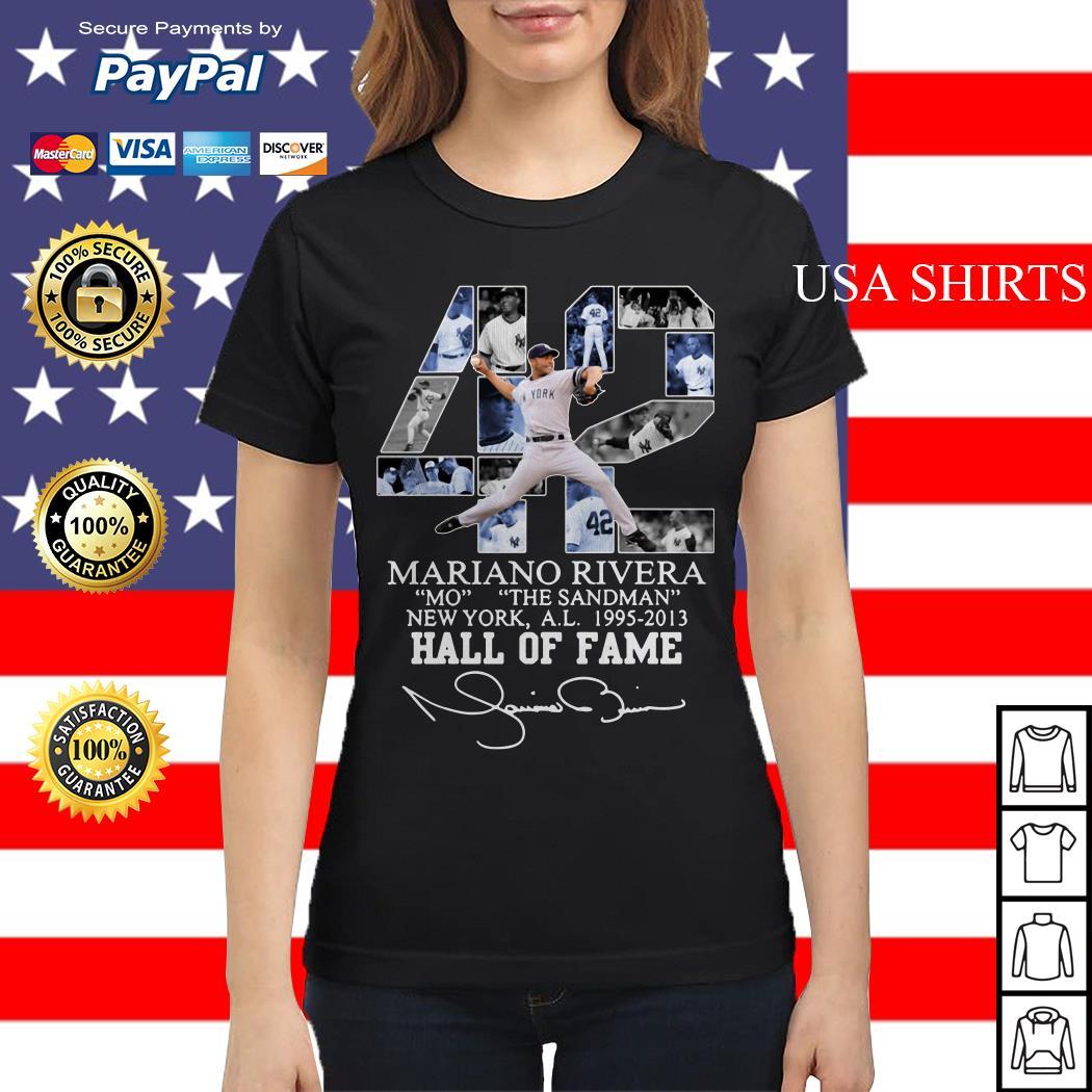 42 Mariano Rivera Mo the Sandman New York a.l 1995 2013 Hall of fame Ladies tee
