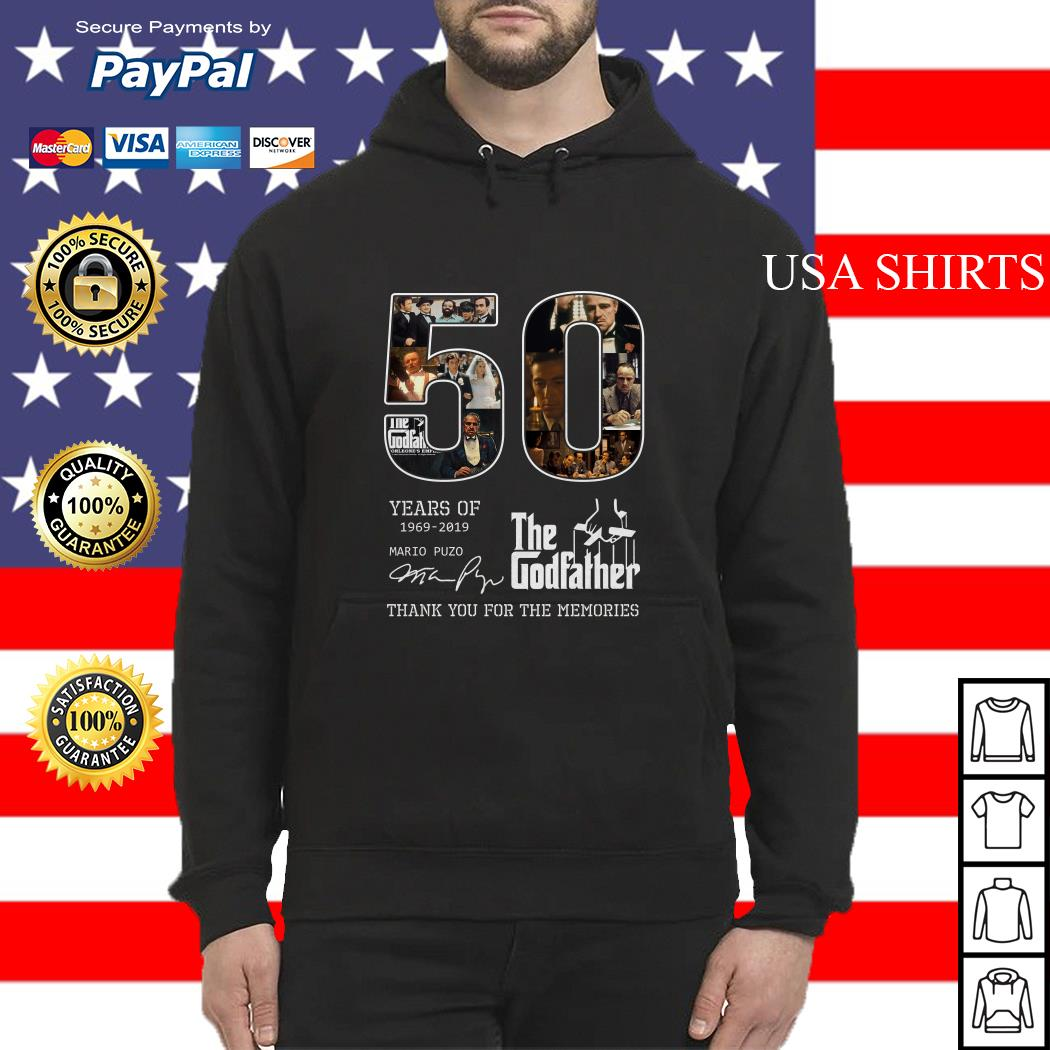 50 years of 1969 2019 The Godfather thank you for the memories Hoodie