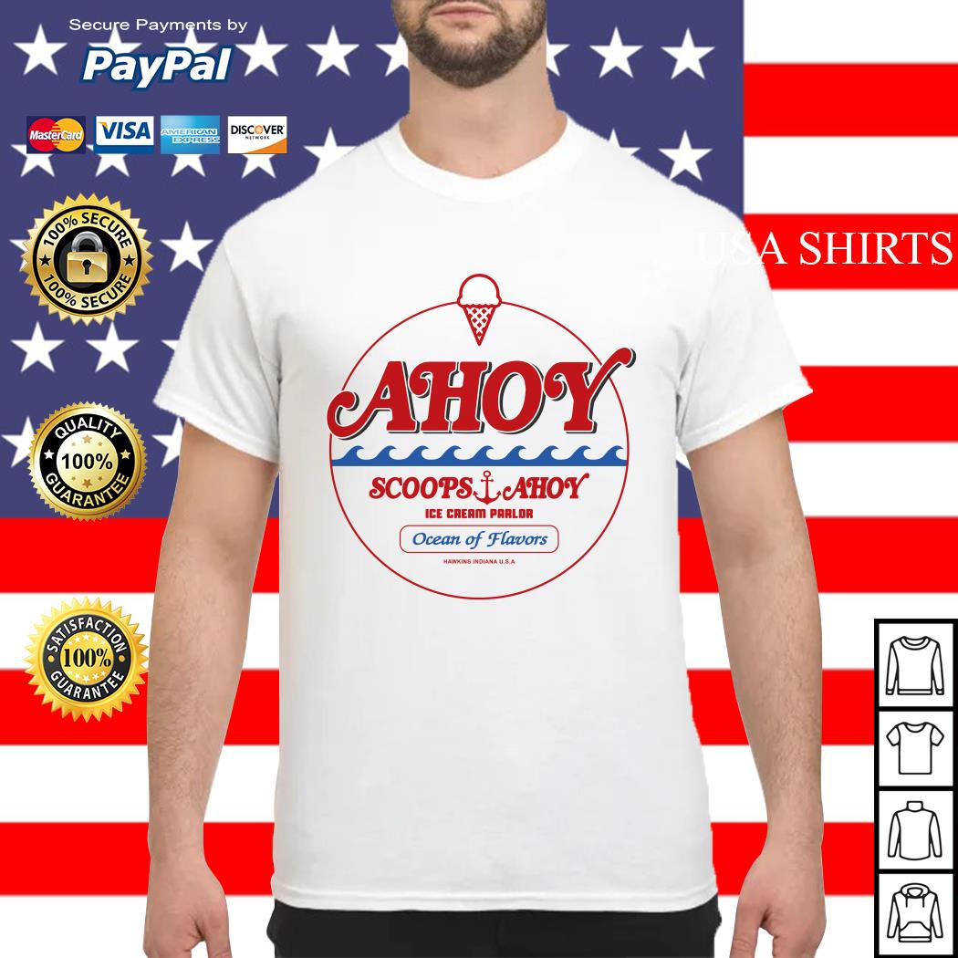 Ahoy scoops ahoy ice cream parlor Ocean of Flavors shirt