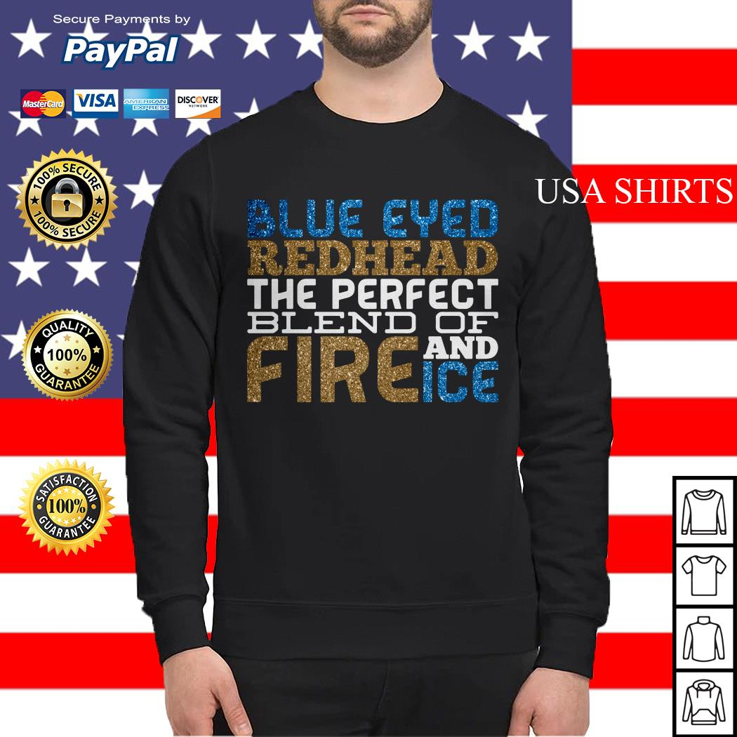 Blue eyed redhead the perfect blend of Fire Ice and Ice Sweater