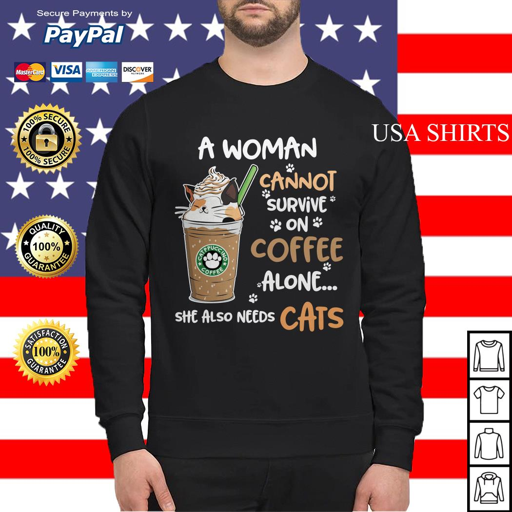 Catppuccino coffee a woman cannot survive on coffee alone she also needs cats Sweater