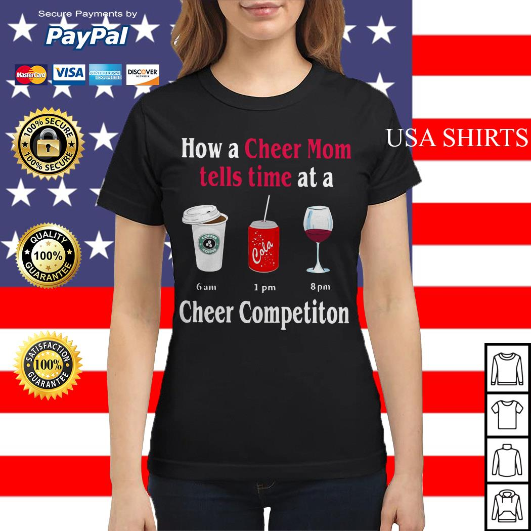 How a cheer mom tells time at a cheer competition Ladies tee