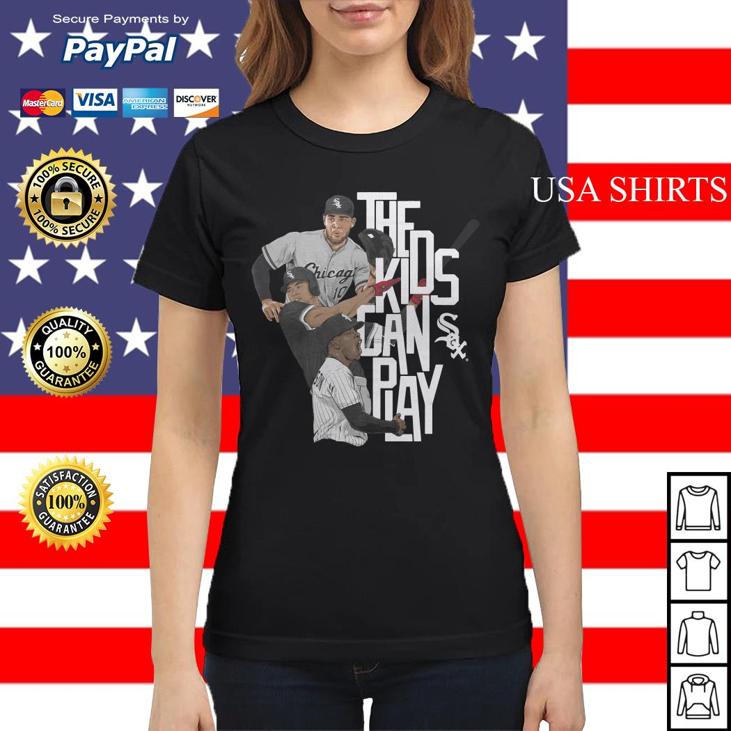 Chicago the kids can sox play Ladies tee