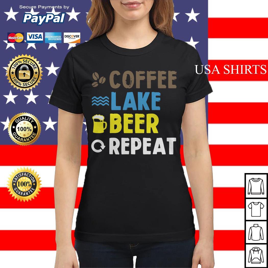 Coffee lake beer repeat Ladies tee