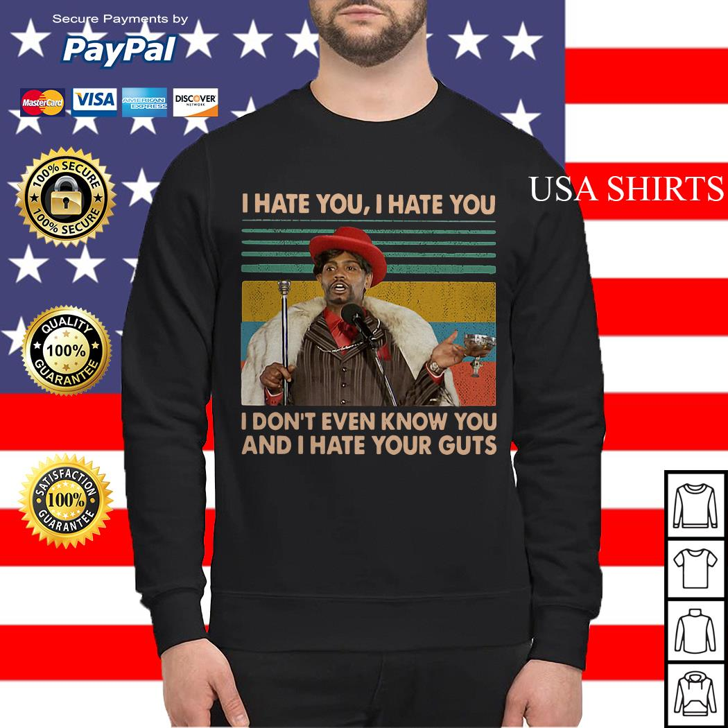 Dave Chappelle I hate you I hate you I don't even know you vintage Sweater