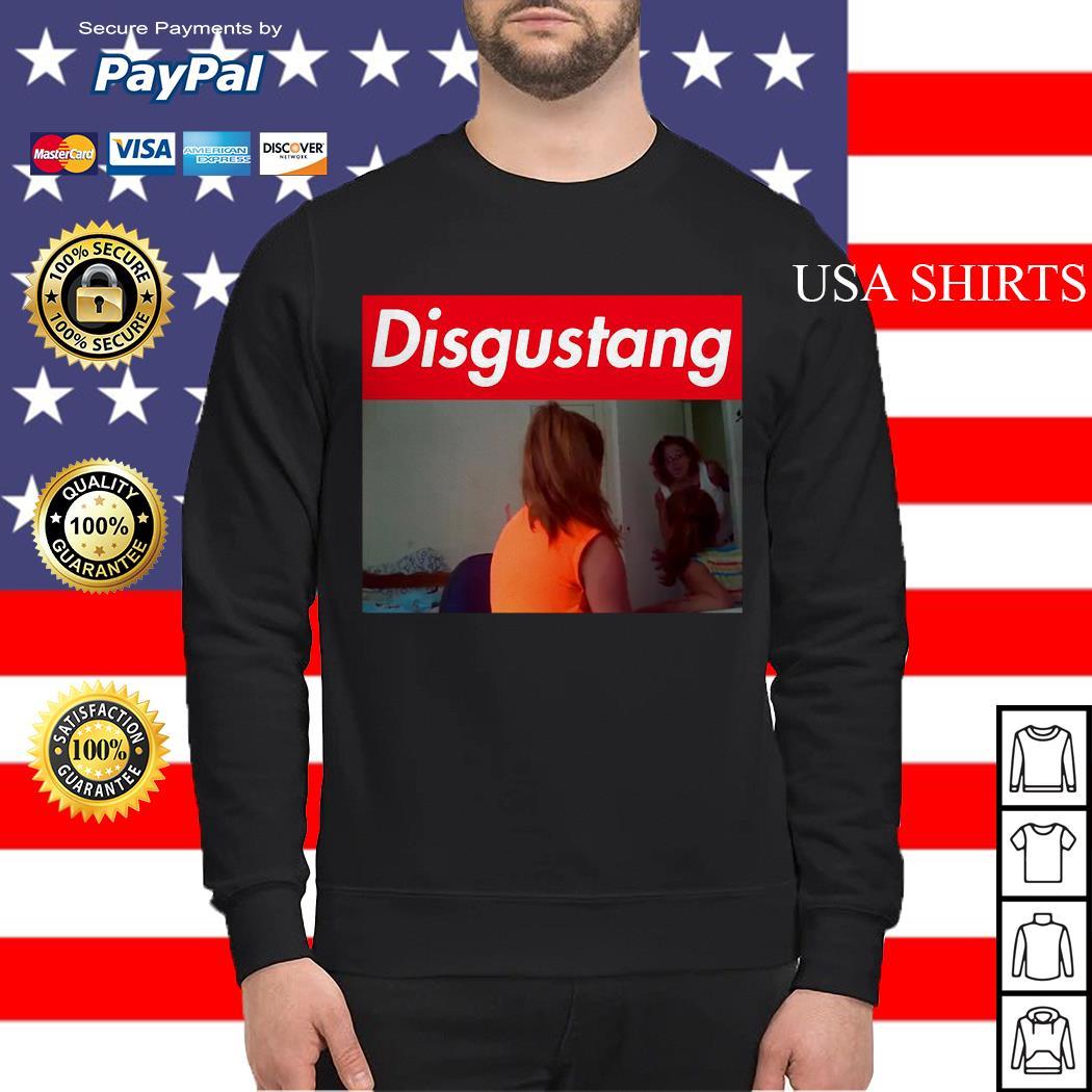 Disgustang Fuckin One Of Yas Sweater