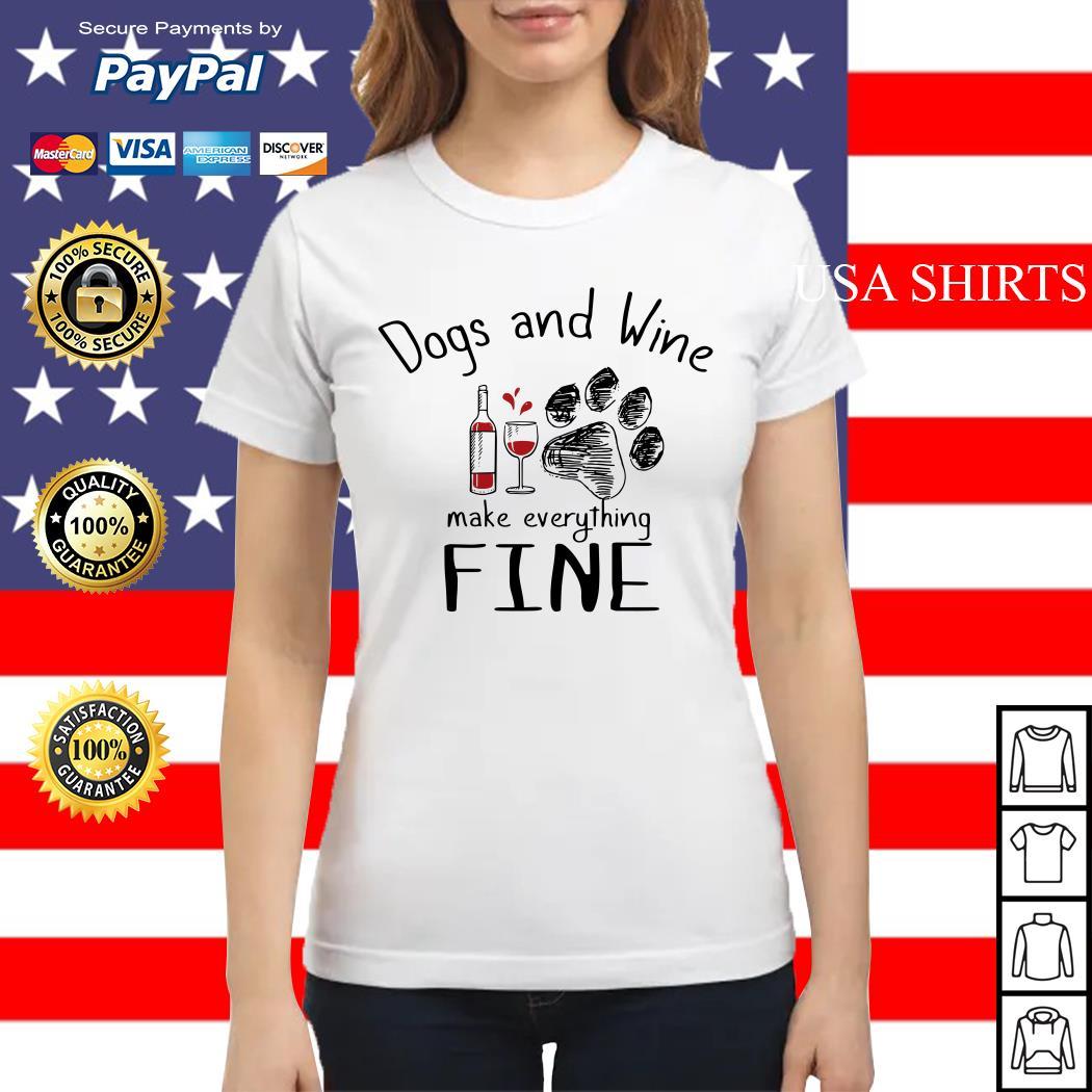 Dog and wine make everything fine Ladies tee