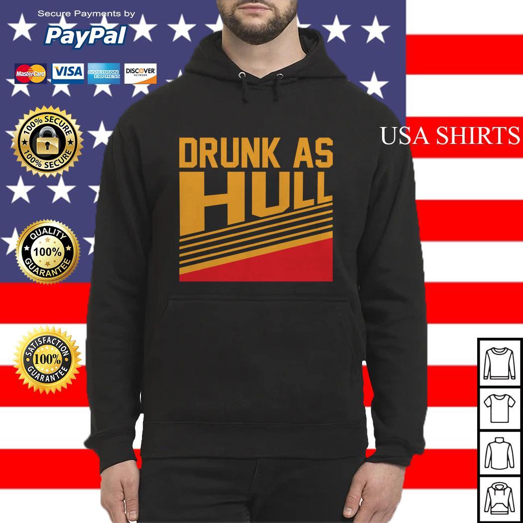 Drunk as Hull vintage Hoodie