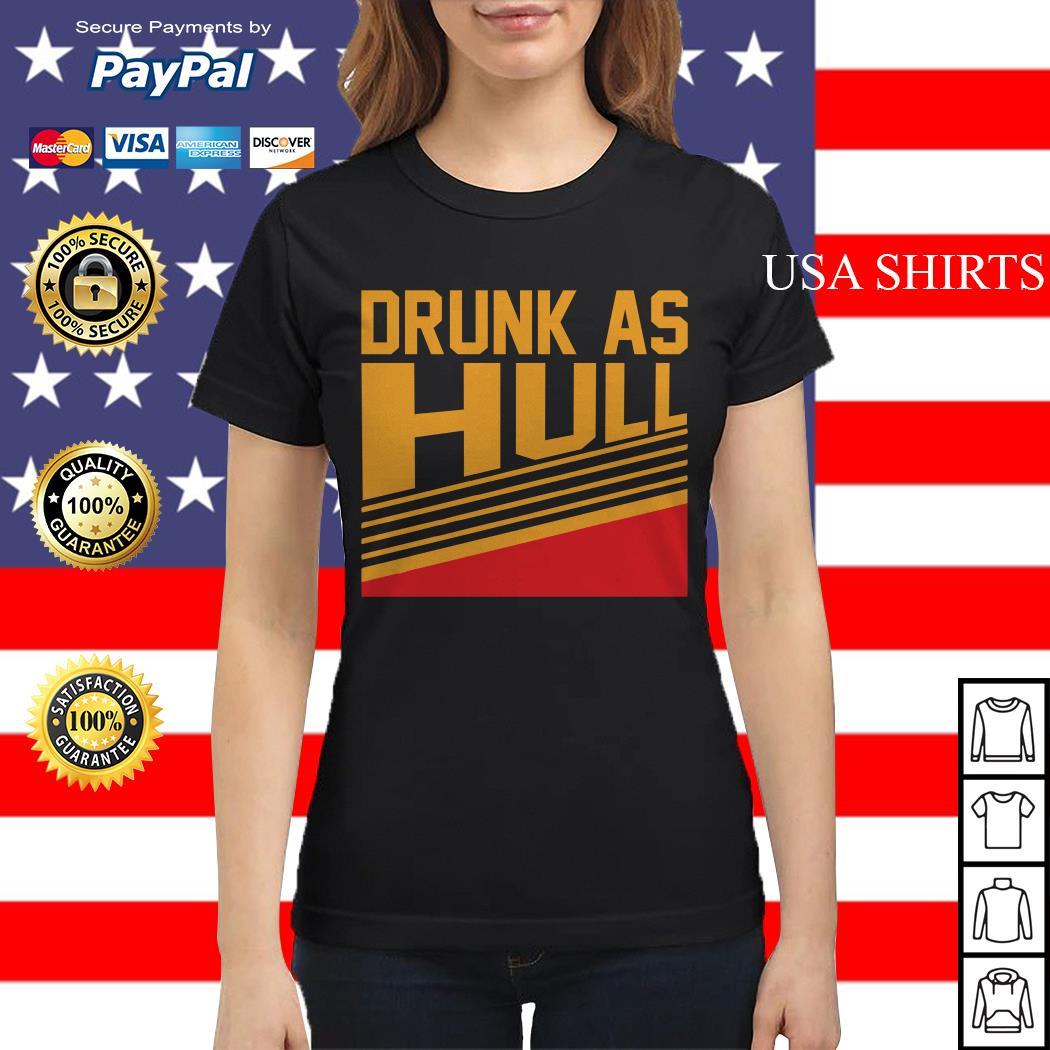 Drunk as Hull vintage Ladies tee