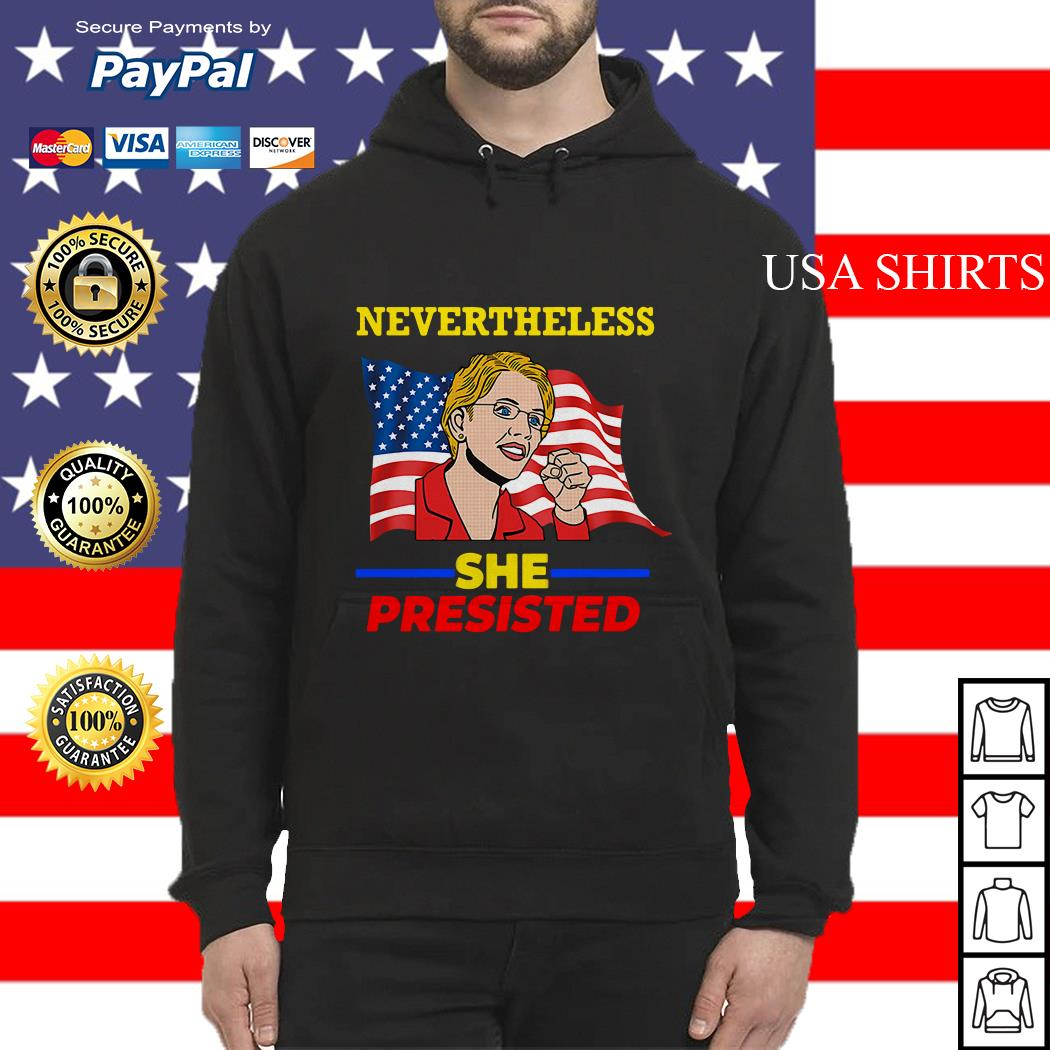 Elizabeth Warren Pocahontas Nevertheless she persisted Hoodie