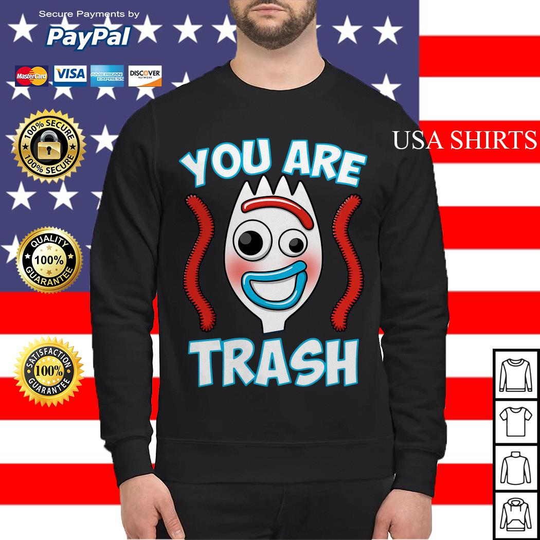 Forky You are trash Sweater