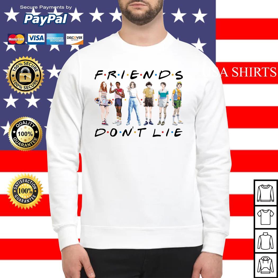Friends Stranger Things season 3 friend don't lie Sweater
