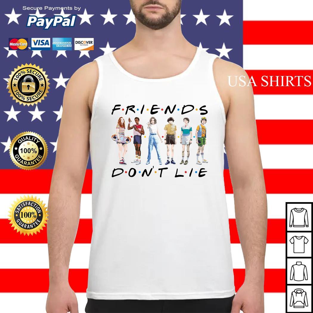 Friends Stranger Things season 3 friend don't lie Tank top