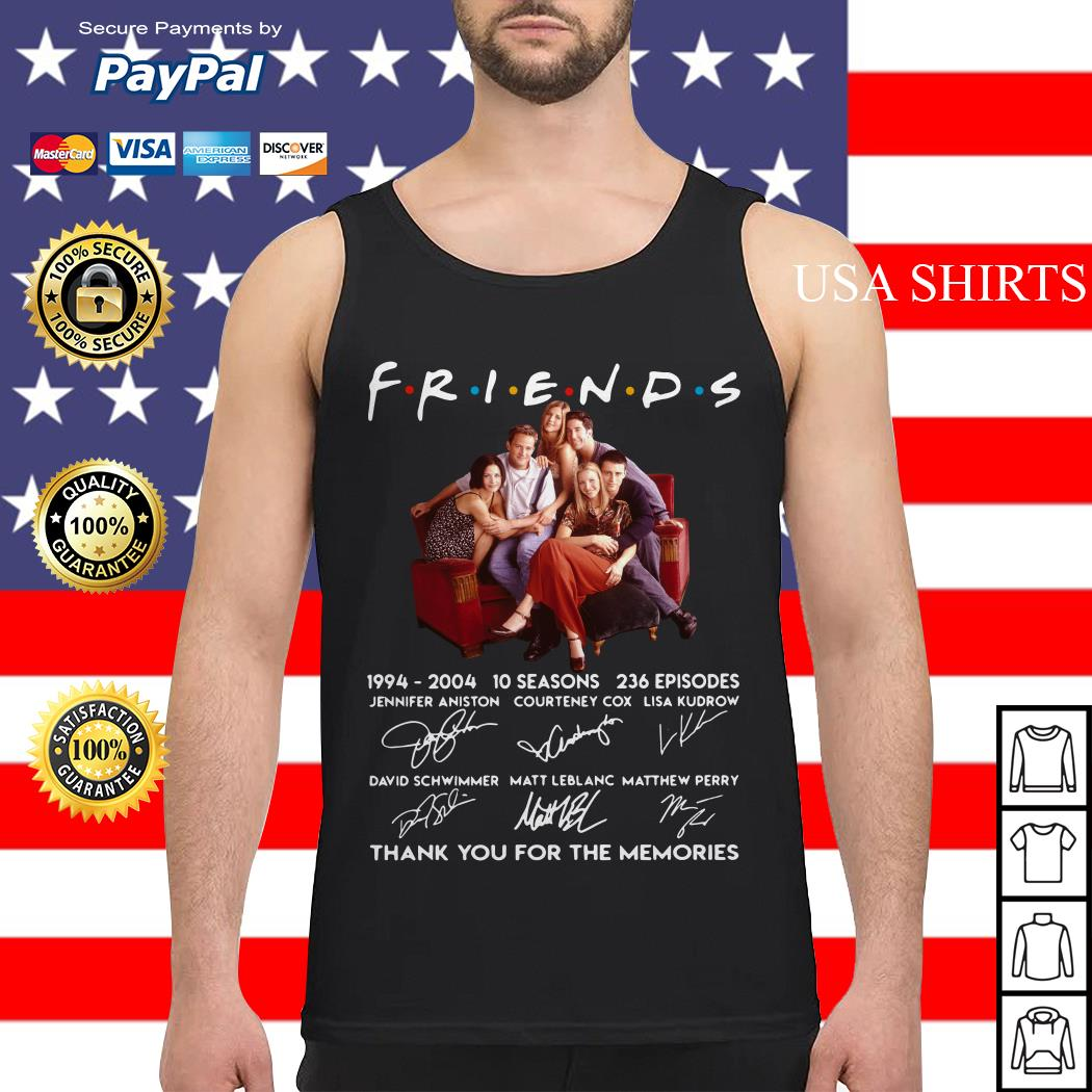 Friends TV show 1994 2004 10 seasons 236 episodes thank you for the memories Tank top