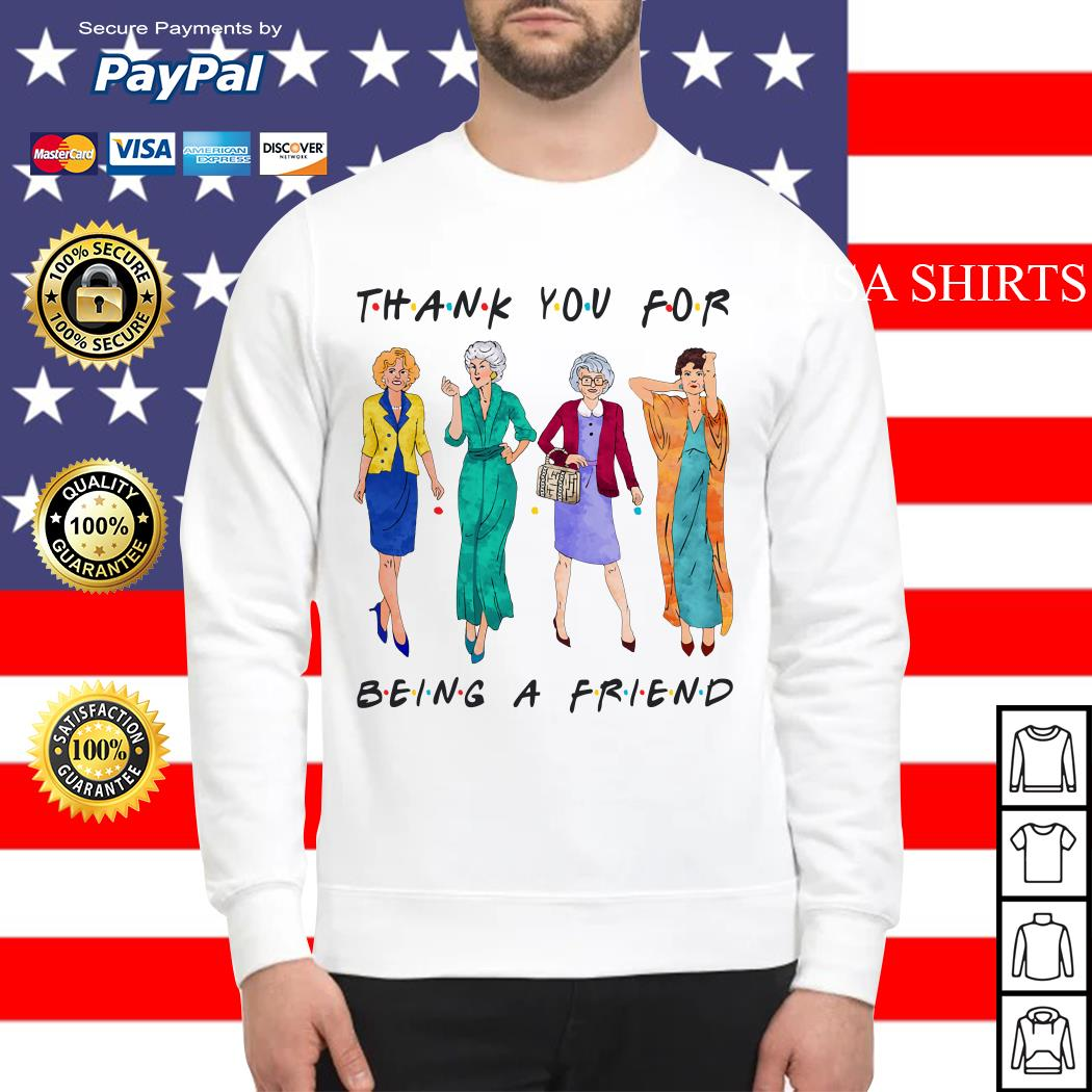 Golden Girls Thank you for being a friend Sweater