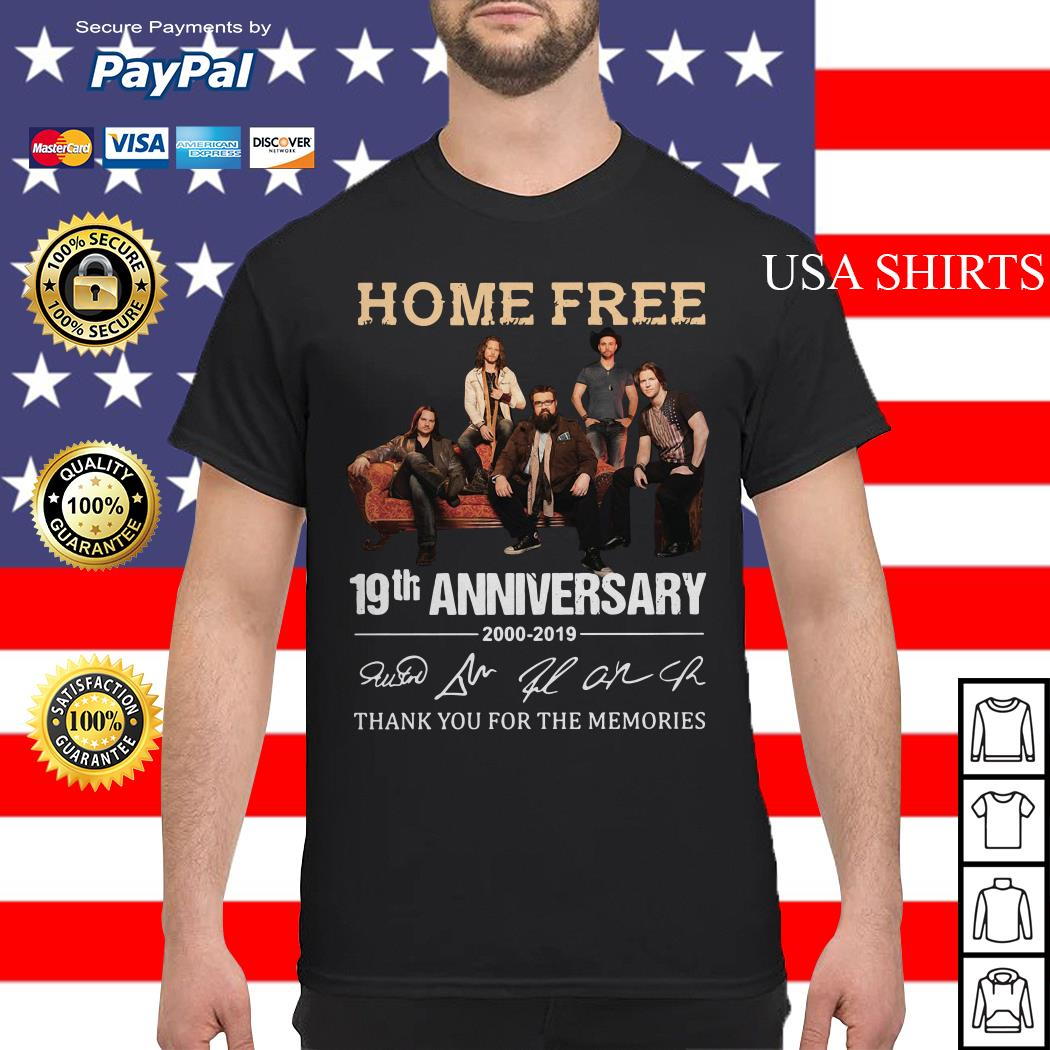 Home Free 19th Anniversary thank you for the memories shirt