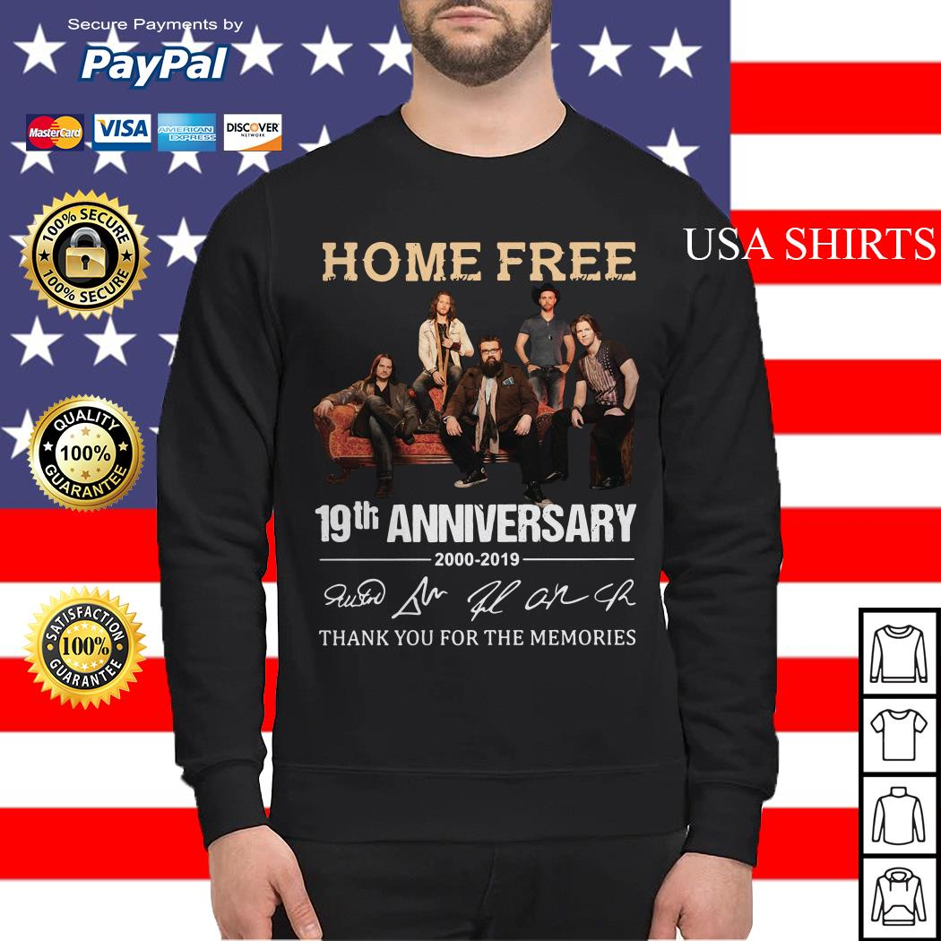 Home Free 19th Anniversary thank you for the memories Sweater