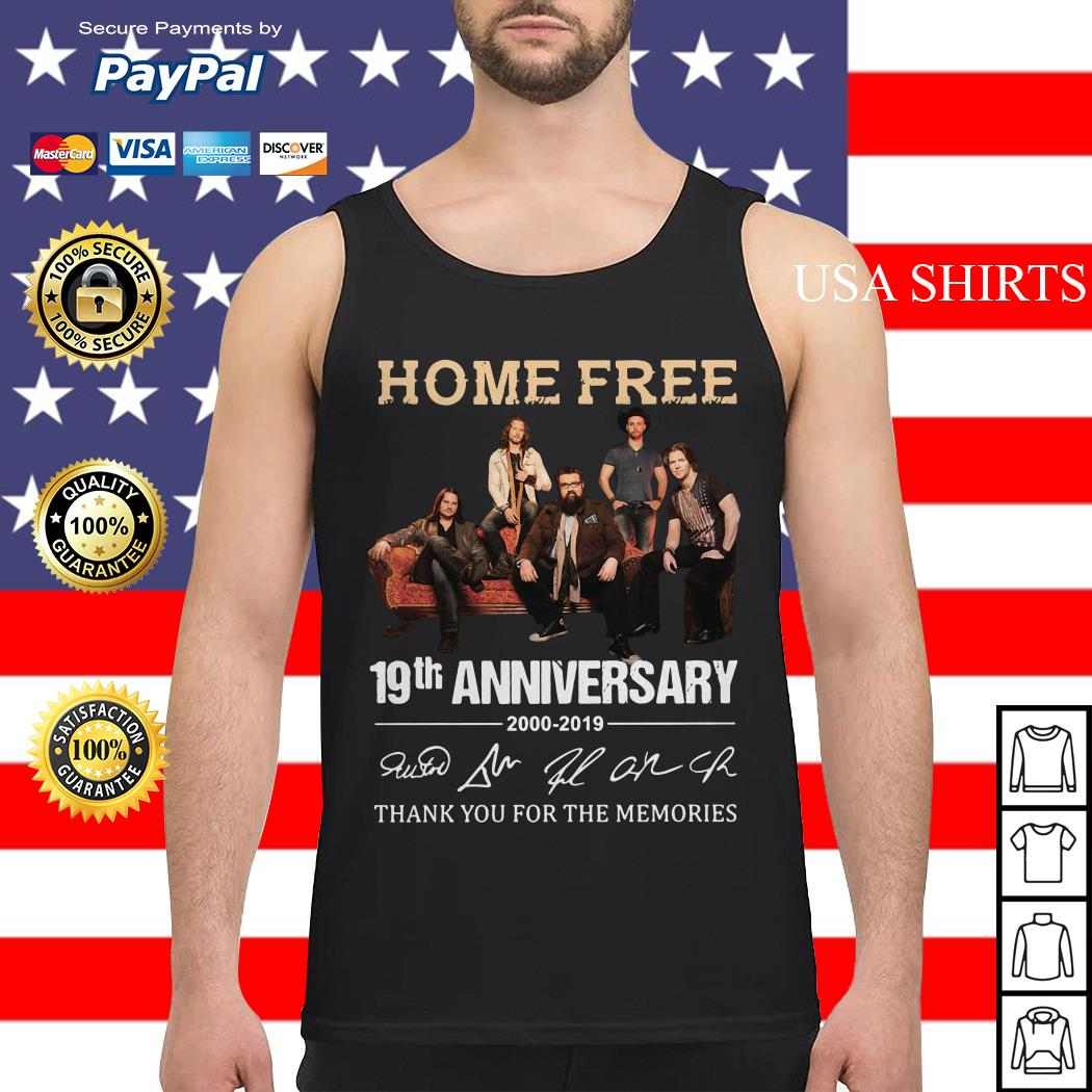Home Free 19th Anniversary thank you for the memories Tank top
