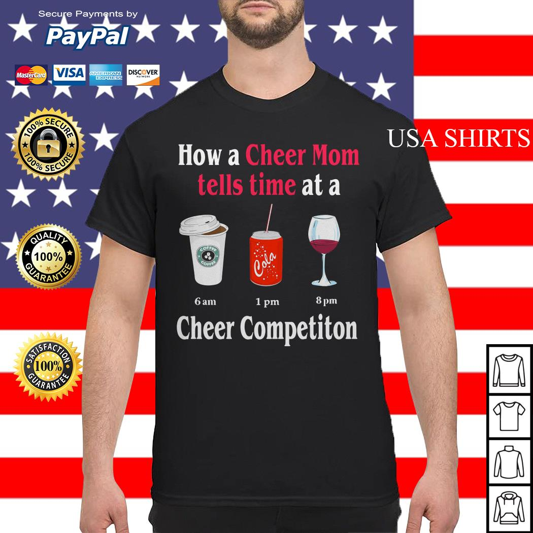How a Cheer Mom tells time at a Coffee Coca Wine Cheer competition shirt