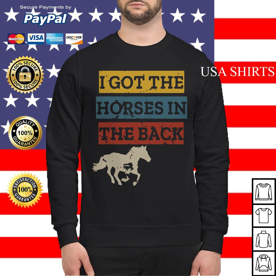 I got the Horses in the back Sweater