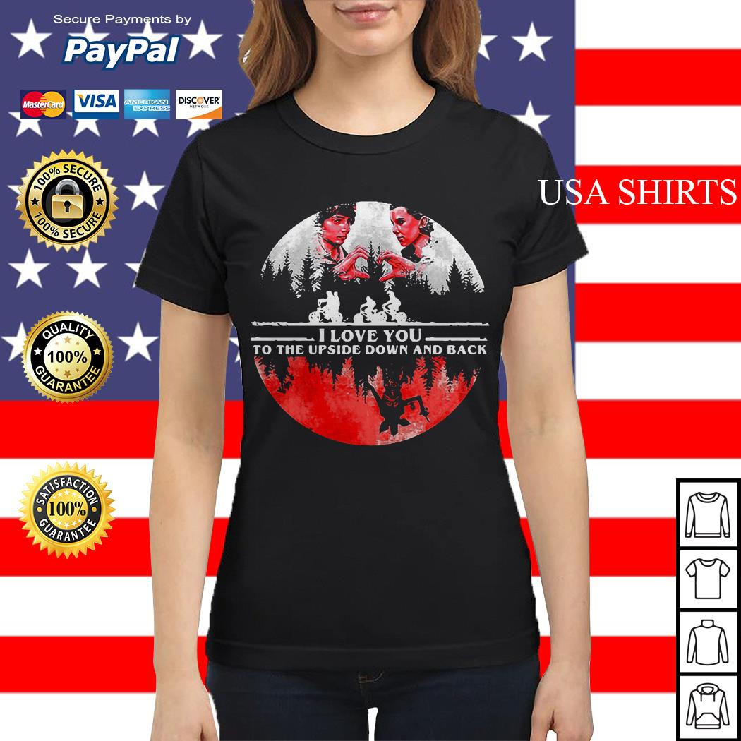I love you to the upside down and back Stranger Things Ladies tee