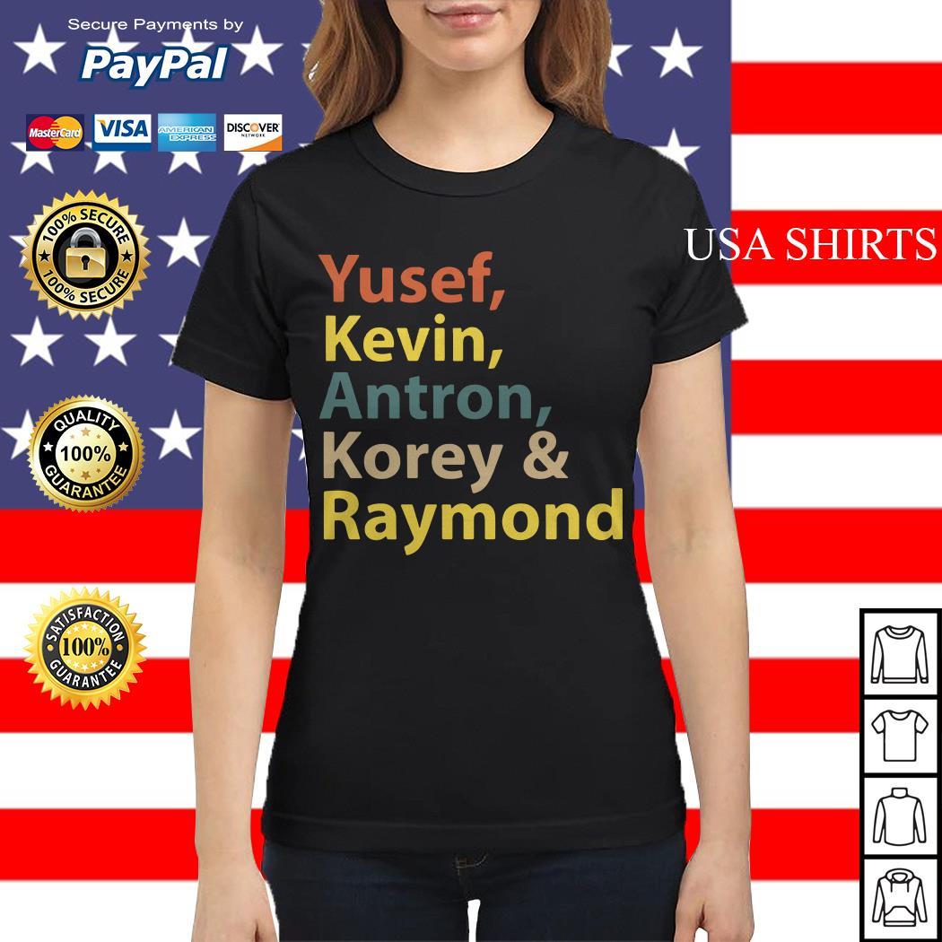Yusef Kevin Antron Korey Raymond Ladies tee