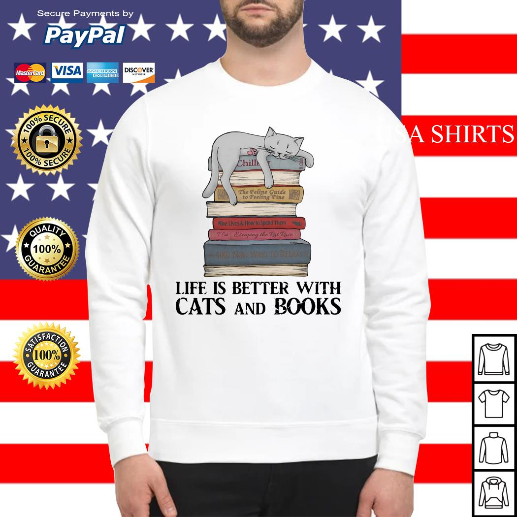 Life is better with cats and books Sweater
