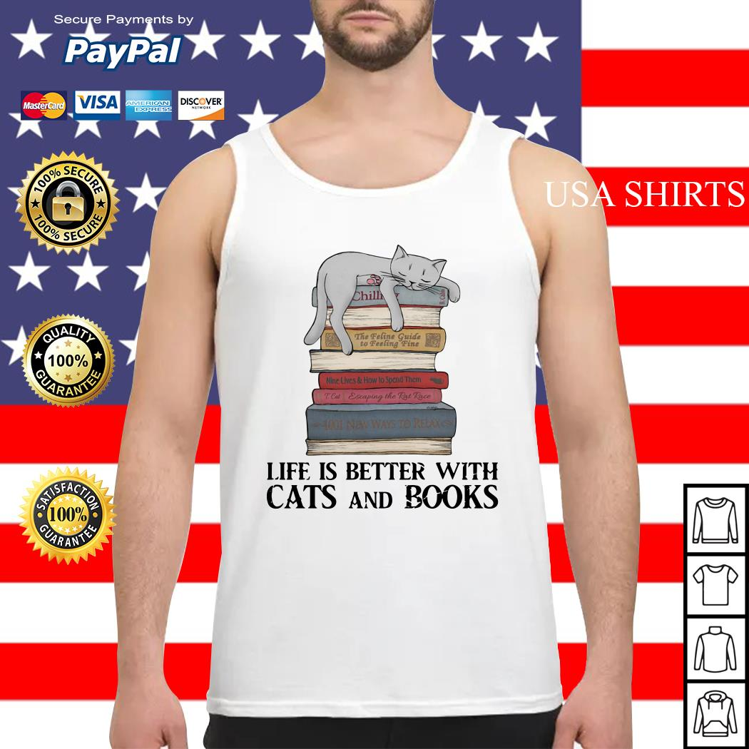 Life is better with cats and books Tank top